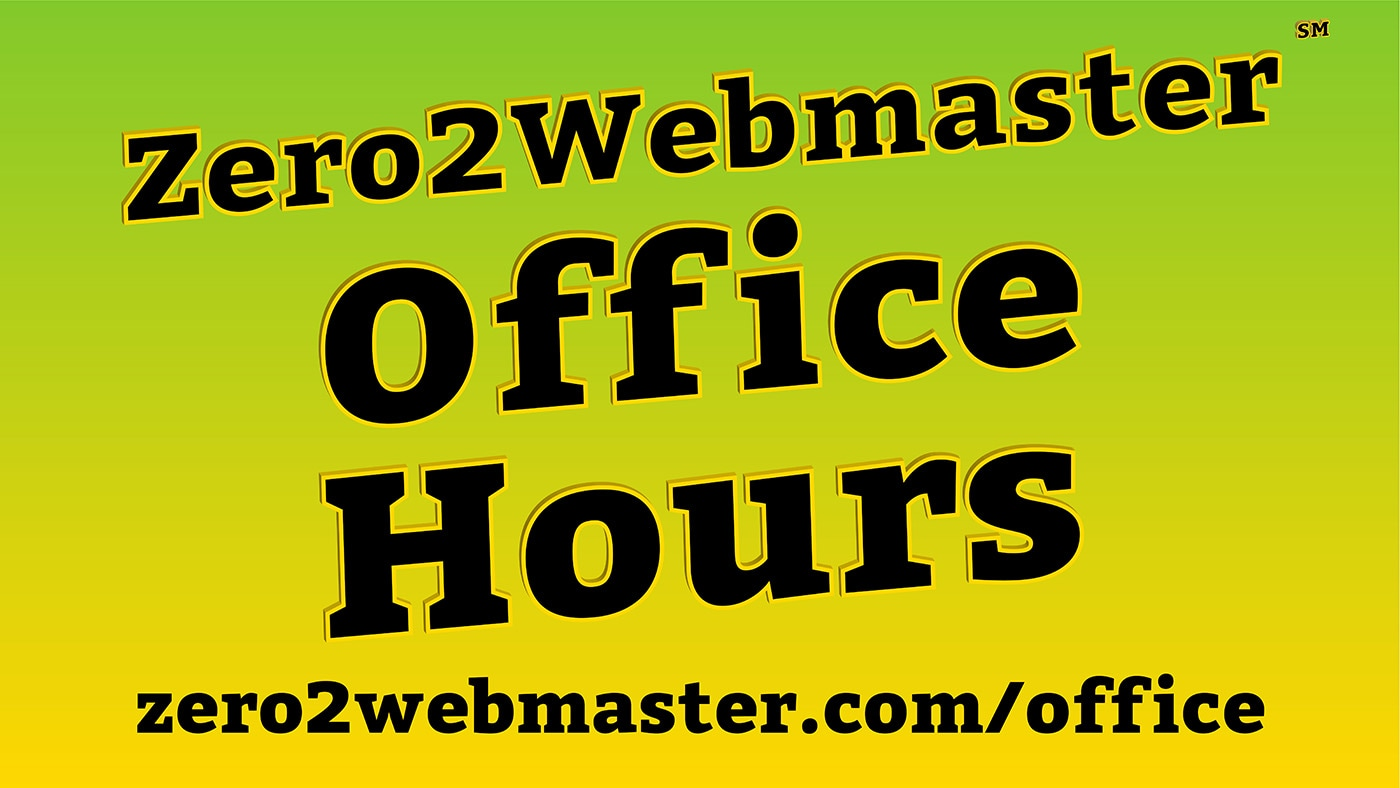 Office Hours - Zero2Webmaster