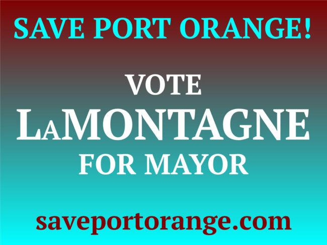 Save Port Orange - Derek LaMontagne Mayor
