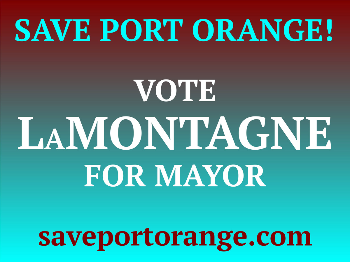 Save Port Orange - Derek LaMontagne Mayor
